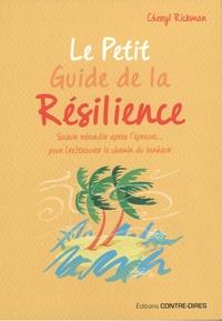 Cheryl Rickman - Le petit guide de la résilience.