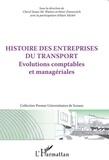 Cheryl Susan Mc Watters et Henri Zimnovitch - Histoire des entreprises du transport - Evolutions comptables et managériales.