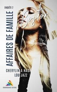 Cherylin A.Nash et Lou Jazz - Boston : Affaires de famille - Enquête 2.