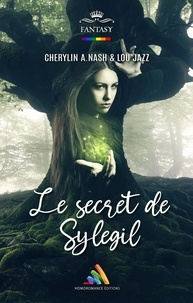 Cherylin A.Nash et Lou Jazz - Le secret de Sylegil.