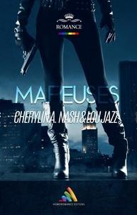 Cherylin A.Nash et Lou Jazz - Mafieuses : À la vie, à la mort.