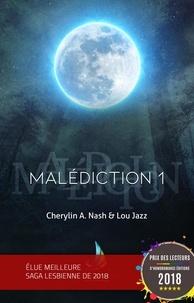 Cherylin A.Nash et Lou Jazz - Malédiction : 1 | Livre lesbien, roman lesbien.
