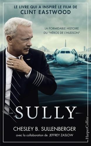Sully. Le livre qui a inspiré le film de Clint Eastwood