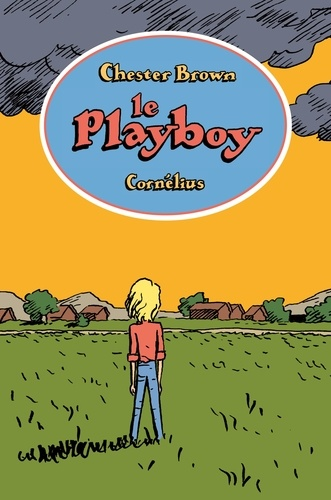 Chester Brown - Le playboy.