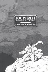 Chester Brown - Louis Riel.