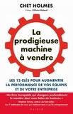 Chet Holmes - La prodigieuse machine à vendre.