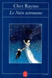 Chet Raymo - Le nain astronome.