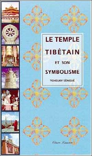 Cheuky Sèngué - Le temple tibétain et son symbolisme.