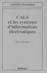 Chevalier - CALS et les systèmes d'informations électroniques.