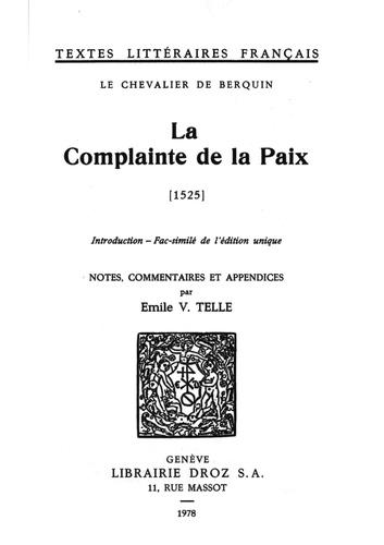 La Complainte de la Paix : 1525. Fac-similé de l'édition unique