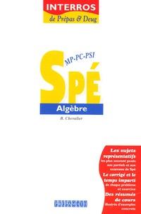 Chevalier - Spé MP-PC-PSI algèbre.