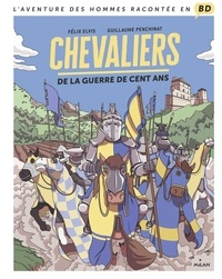 Félix Elvis - Chevaliers de la guerre de Cent Ans.