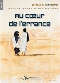 Monique Sérot-Chaïbi - Etoiles d'Encre Hors-série N° 73-74 : Au coeur de l'errance.