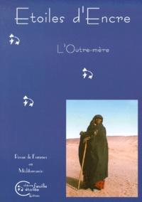 Dominique Le Boucher - Etoiles d'Encre N° 1-2, Mars 2000 : L'Outre-mère.
