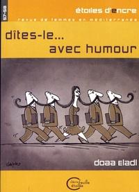 Behja Traversac - Etoiles d'Encre N° 57-58 : Dîtes-le... avec humour.