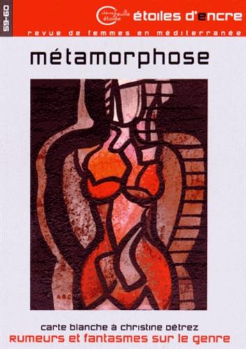 Behja Traversac - Etoiles d'Encre N° 59-60 : Métamorphose.