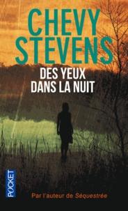 Chevy Stevens - Des yeux dans la nuit.