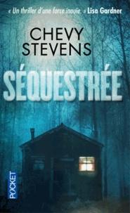 Chevy Stevens - Séquestrée.