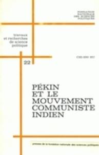 Pékin et le mouvement communiste indien.pdf
