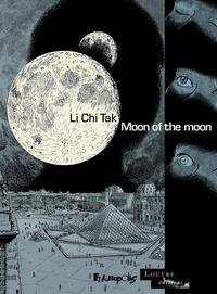 Chi Tak Li - Moon of the moon.