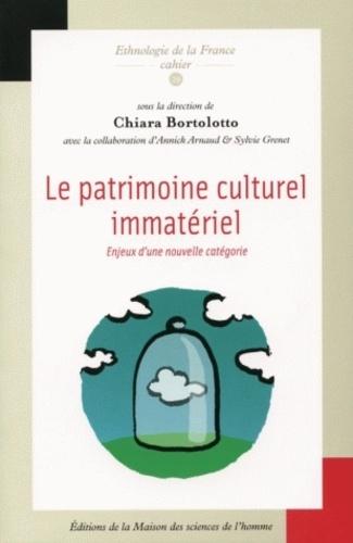 Chiara Bortolotto - Le patrimoine culturel immatériel - Enjeux d'une nouvelle catégorie.