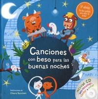 Chiara Buccheri - Canciones con beso para las buenas noches. 1 CD audio