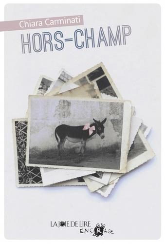 Chiara Carminati - Hors-champ.