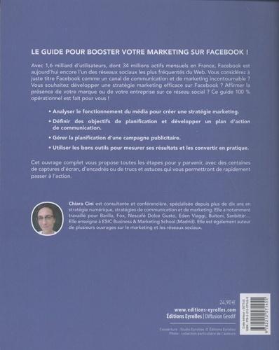 Marketing Facebook. Guide stratégique pour la communication et la publicité