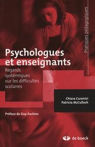 Chiara Curonici et Patricia McCulloch - Psychologues et enseignants - Regards systémiques sur les difficultés scolaires.