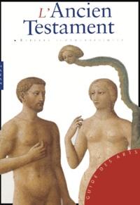Chiara De Capoa et Stefano Zuffi - Coffret 2 volumes : L'Ancien Testament ; Le Nouveau Testament.