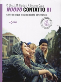 Chiara Ghezzi et Monica Piantoni - Nuovo Contatto B1 - Corso di lingua e civiltà italiana per stranieri.