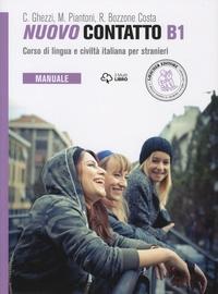 Chiara Ghezzi et Monica Piantoni - Nuovo contatto B1 - Corso di lingua e civiltà italiana per stranieri - Manuale.
