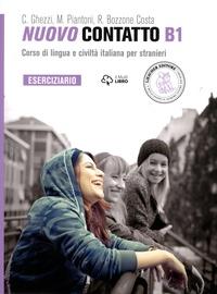 Chiara Ghezzi et Monica Piantoni - Nuovo Contatto B1 - Eserciziario.