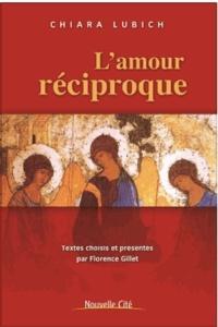 Chiara Lubich - L'amour réciproque.