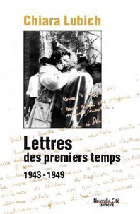 Chiara Lubich - Lettres des premiers temps - 1943-1949.