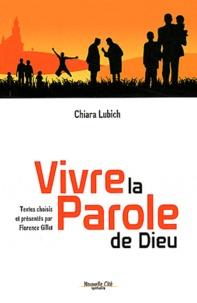 Chiara Lubich - Vivre la Parole de Dieu.
