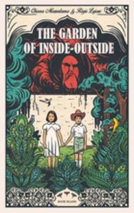 Chiara Mezzalama - The garden of Inside-Outside.