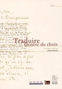 Chiara Montini - Traduire - Genèse du choix.