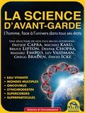 Chiara Naccarato - La science d'avant-garde - L'homme face à l'univers dant tous ses états.