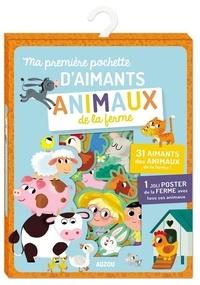 Chiara Nocentini - Ma première pochette d'aimants Animaux de la ferme - Avec 31 aimants et 1 poster.