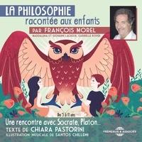 Chiara Pastorini et François Morel - La Philosophie racontée aux enfants.