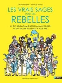 Chiara Pastorini et Perceval Barrier - Les vrais sages sont des rebelles.
