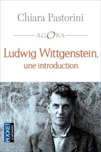 Chiara Pastorini - Ludwig Wittgenstein, une introduction.