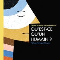 Chiara Pastorini et Olympe Perrier - Qu'est-ce qu'un humain ?.