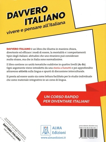 Davvero Italiano A1/B2. Vivere e pebsare all'italiana. Guida pratica per stranieri con esercizi
