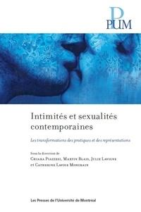 Chiara Piazzesi et Martin Blais - Intimités et sexualités contemporaines - Les transformations des pratiques et des répresentations.