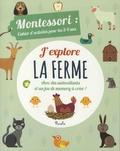 Chiara Piroddi et Agnese Baruzzi - J'explore la ferme - Montessori : cahier d'activités pour les 3-4 ans.