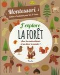 Chiara Piroddi et Agnese Baruzzi - J'explore la forêt - Montessori : cahier d'activités pour les 3-4 ans.