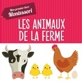Chiara Piroddi et Agnese Baruzzi - Les animaux de la ferme - Mon premier livre Montessori.
