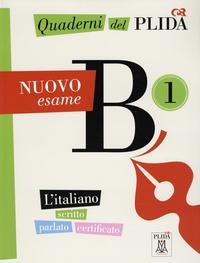 Chiara Sandri - Quaderni del PLIDA NUOVO esame B1 - L'italiano scritto parlato certificato.